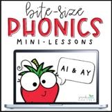 Bite-Size Phonics Lessons - AI & AY