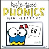 Bite-Size Phonics Lessons - ER