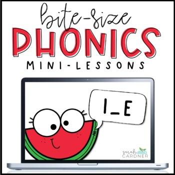 Bite-Size Phonics Lessons - I_E