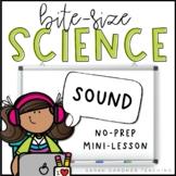 Bite-Size Science - Sound