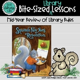 Squirrel's New Year's Resolution (Library Rules)