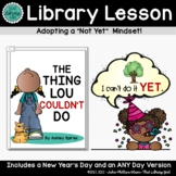 Library Lessons - The Thing Lou Couldn't Do (New Year - Po