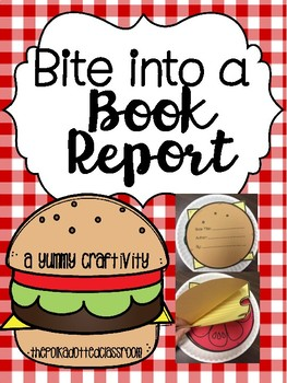Bite into a Book Report {A Yummy Craftivity}