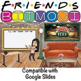 Bitmoji Classroom | FRIENDS THEME | BITMOJI | EDITABLE | S