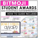 Bitmoji Student Awards | Google Slides | Printable and Digital