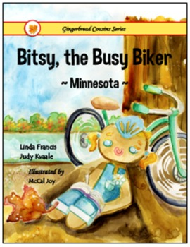 Bitsy, the Busy Biker  ~Minnesota~  {soft cover book}