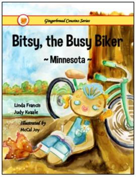 Bitsy, the Busy Biker  ~Minnesota~  {soft cover book}