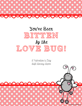Bitten by the Love Bug! A Valentine's Day Gift Passing Game