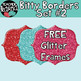 Bitty Borders #2 + 3 FREE Glitter Frames: Little Borders Perfect for Extra Space