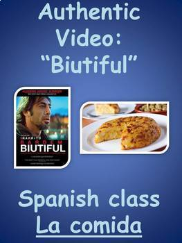 """Biutiful"" movie script food comida vocab authentic text realidades 1 3A or 3B"