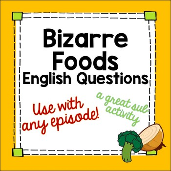 Bizarre Foods Movie Guide in English - French/Spanish Culture or Sub Activity