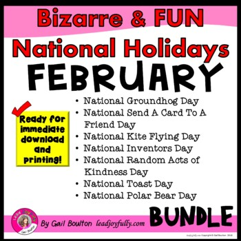 Bizarre and FUN National Holidays to Celebrate your Staff (FEBRUARY BUNDLE)