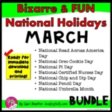 Bizarre and FUN National Holidays to Celebrate your Staff (MARCH BUNDLE)