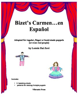 Bizet's Carmen -A Simplified Finger Puppet or People Play in Spanish