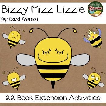 Bizzy Mizz Lizzie by David Shannon 22 NO PREP Book Extension Activities