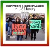 Black Activism & Resistance in US History