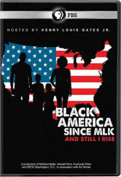 Black America Since MLK: And Still I Rise: Part 2 Episode