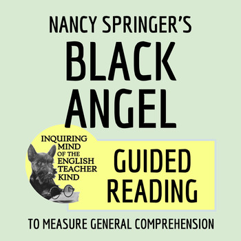 """""""Black Angel"""" by Nancy Springer - Guided Reading Handout"""