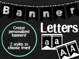 Black Banners with White Letters - Every letter and symbols