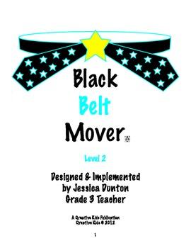 Black Belt Mover Level 2