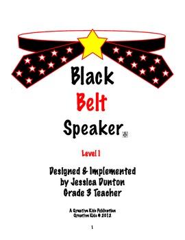 Black Belt Speaker Level 1
