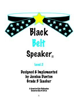 Black Belt Speaker Level 2