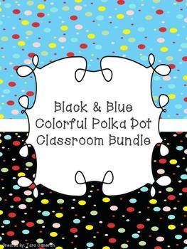 Black & Blue Colorful Polka Dot Classroom Bundle