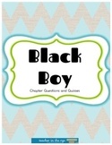 Black Boy Quizzes w/ Answer Key and ALL Chapter Questions (1-14)