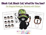 Black Cat, Black Cat, What Do You See? Adapted Book