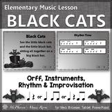 Music Lesson ~ Black Cats: Orff, Rhythm, Instruments and Improvisation