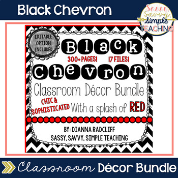 Black Chevron Classroom Decor: Editable Option (With a splash of RED!)