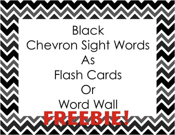Black Chevron Sight Words FREEBIE