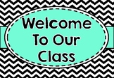 Black Chevron and Teal Classroom Decor