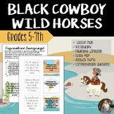 Black Cowboy Wild Horses - Reading Lesson & Activities