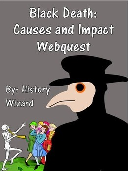 Black Death: Causes and Impact Webquest