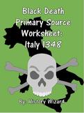 Black Death Primary Source Worksheet: Italy 1348
