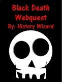 Black Death Webquest (Great Websites)