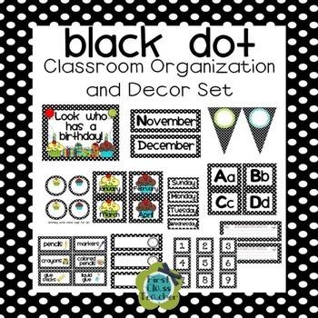 Black Dot Classroom Organization and Decor Bundled Collection