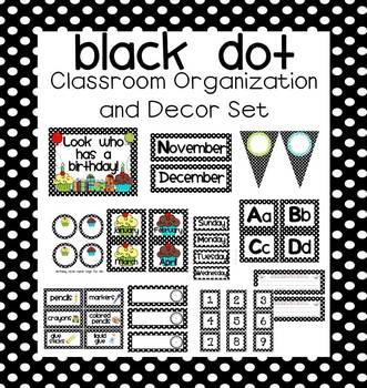Black Dot EDITABLE Classroom Organization and Decor Pack