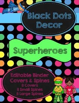 Black Dots Superhero: Editable Binder Covers & Spines