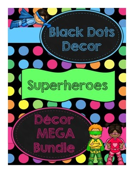 Black Dots Superheroes: Classroom Decor MEGA Bundle