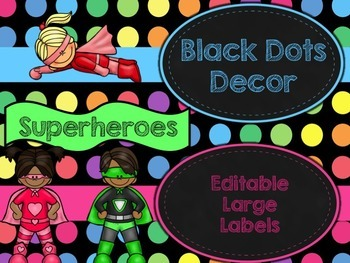 Black Dots Superheroes: Editable Large Labels