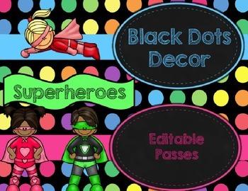 Black Dots Superheroes: Editable Passes