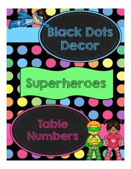 Black Dots Superheroes: Table Numbers