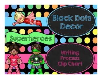 Black Dots Superheroes: Writing Clip Chart