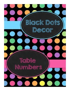 Black Dots: Table Numbers
