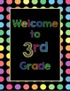 Black Dots: Welcome to _____ Grade Poster (Multi-colored)