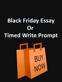 Black Friday Essay Prompt/Timed Write Prompt