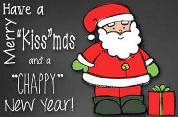 Black Friday Freebie!!!  Merry Kissmas and Chappy New Year