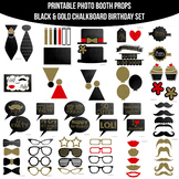 Black Gold Chalkboard Birthday Printable Photo Booth Prop Set